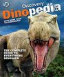 Discovery Dinopedia The Complete Guide to Everything Dinosaur