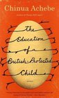 The Education of a British-Protected Child Essays