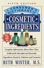 A Consumer's Dictionary of Cosmetic Ingredients  Fifth Edition