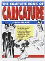 The Complete Book of Caricature