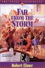 Far from the Storm (Young Underground,  Bk 4)