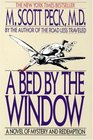 A Bed by the Window  A Novel Of Mystery And Redemption