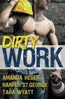 Dirty Work An Anthology