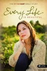 Every Life Is Beautiful Member Book The October Baby Bible Study