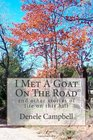 I Met A Goat On The Road: and other stories of life on this hill