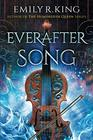 Everafter Song (The Evermore Chronicles)