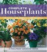 Complete Houseplants Featuring over 200 Easy-Care Favorites