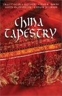 China Tapestry Four Romantic Novellas Woven Together by Asian Traditions