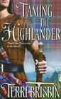 Taming the Highlander (MacLerie, Bk 1) (Harlequin Historicals, No 807)