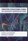 Simplified Structured COBOL with Microsoft Microfocus COBOL