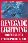 Renegade Lightning A Novel