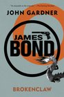 James Bond Brokenclaw A 007 Novel