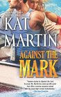 Against the Mark (Raines of Wind Canyon, Bk 9)