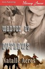 Wanted by Outlaws (Outlaws, Bk 1)