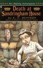 Death at Sandringham House (Her Majesty Investigates, Bk 2)