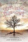 Glittering Shadows