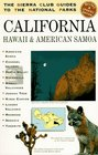The Sierra Club Guides to the National Parks of California Hawaii and American Samoa