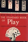 The Standard Book of PlayBetter Bridge for Better Players