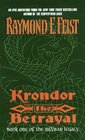 Krondor the Betrayal (Riftwar Legacy, Bk 1)
