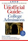 Arco the Unofficial Guide to College Admissions