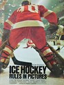 Ice Hockey Rules in Pictures (Sports Handbooks Series)