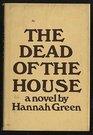 The Dead of the House A Novel