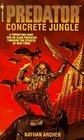 Concrete Jungle (Predator)