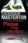 Plague of the Manitou A 'Manitou' Horror Novel
