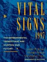 Vital Signs 1997 The Environmental Trends That Are Shaping Our Future