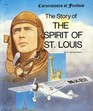 The Spirit of St. Louis (Cornerstones of Freedom)