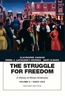 The Struggle for Freedom A History of African Americans Volume 2 Since 1865A History of African Americans