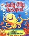 Jolly Olly Octopus