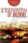 A Rainbow of Blood The Union in Peril