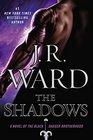 The Shadows (Black Dagger Brotherhood, Bk 13)