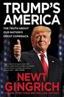 Trump's America The Truth about Our Nation's Great Comeback