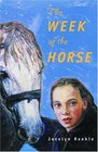 The Week of the Horse Teacher Guide