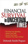 Financial Survival in Uncertain Times Prioritize Your Spending Master Your Debt Secure Your Future  Maintain Your Peace of Mind
