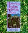 Flowering Fruiting  Foliage Vines A Gardener's Guide
