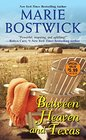 Between Heaven and Texas (A Too Much, Texas Novel)