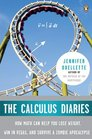 The Calculus Diaries How Math Can Help You Lose Weight Win in Vegas and Survive a Zombie Apocalypse
