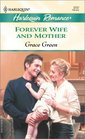 Forever Wife and Mother (Harlequin Romance, No 3737)