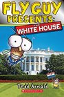 Fly Guy Presents The White House