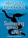 Swimming Without a Net (Fred the Mermaid, Bk 2)