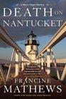 Death on Nantucket (Merry Folger Nantucket Mystery, Bk 5)