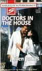 Doctors In The House (Harlequin Superromance, No 757)