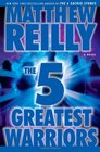 The 5 Greatest Warriors (Jack West Jr, Bk 3)