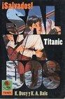 Titanic (Duey, Kathleen. Survival!, Bk. 1.)