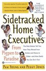 Sidetracked Home Executives  From Pigpen to Paradise