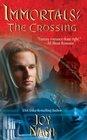 The Crossing (Immortals, Bk 6)