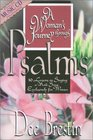 A Woman's Journey Through Psalms: 10 Lessons on Singing a New Song Exclusively for Women (Woman's Journey Through)